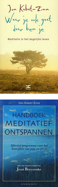 Waar je ook gaat daar ben je en Handboek mediatief ontspannen